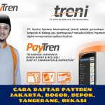 Cara Daftar Paytren Wilayah Joglo,JAKARTA BARAT
