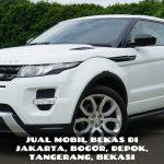 Jual Mobil Bekas di Utan Kayu Utara,JAKARTA TIMUR