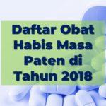 Daftar Obat Habis Masa Paten di Tahun 2018